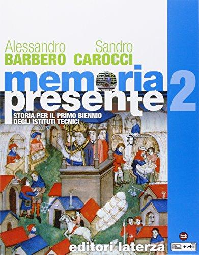 Memoria presente. Per gli Ist. tecnici. Con e-book. Con espansione online: 2