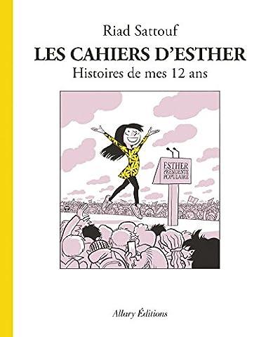 Les Cahiers d'Esther - tome 3 Histoires de mes 12 ans