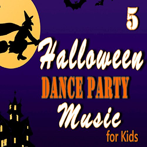 Halloween Dance Party Music for Kids, Vol. 5