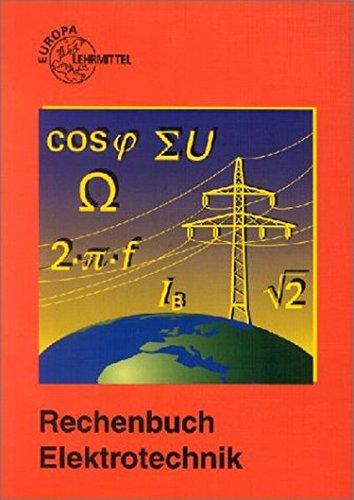 Rechenbuch Elektrotechnik: Lehr- und Übungsbuch