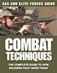 Combat Techniques: The Complete Guide...