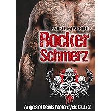 Rockerschmerz. Angels of Devils Motorcycle Club 2 (Patrol of Hell)