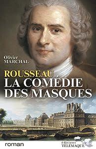 """Afficher """"Rousseau, la comédie des masques"""""""