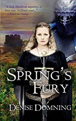 Spring's Fury by Denise Domning (2014-02-12)