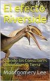 El efecto Riverside: Cuando los Consultores dominaban la Tierra (The Funny Management Lee-Brary nº 2)