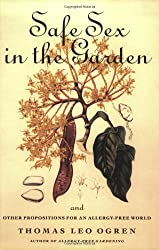 Safe Sex in the Garden: And Other Propositions for an Allergy-free World