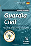 Guardia Civil. Escala de Cabos y Guardias. Temario Volumen 1