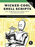 Wicked Cool Shell Scripts, 2nd Edition: 101 Scripts for Linux, OS X, and UNIX Systems (English Edition)