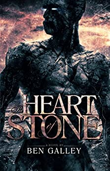 The Heart of Stone by [Galley, Ben]