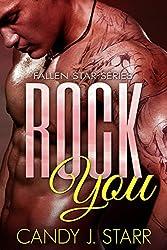 Rock You (Fallen Star Book 1) (English Edition)