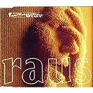 Raus (Single)
