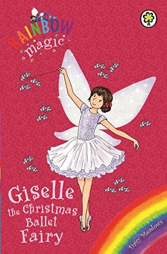 Giselle the Christmas Ballet Fairy: Special (Rainbow Magic)