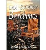 Last Summer at Barebones (Paperback) - Common