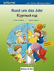 Rund um das Jahr: Kinderbuch Deutsch-Russisch
