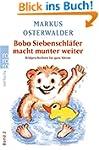 Bobo Siebenschläfer macht munter weit...
