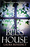 Bliss House (English Edition)