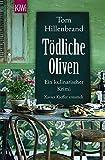 Tödliche Oliven: Ein kulinarischer Krimi. Xavier Kieffers vierter Fall (Die Xavier-Kieffer-Krimis)