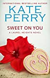 Sweet On You (A Laurel Heights Novel Book 6) (English Edition)