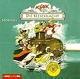 Die Seeschlacht - Digedags Römer-Serie 3 (Mosaik von Hannes Hegen / Ein Hörbuch für Groß und Klein) [Audio-CD - 65 Min. / Audiobook]