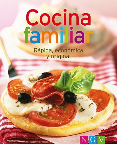 Cocina familiar: Nuestras 100 mejores recetas en un solo libro por Naumann & Göbel Verlag