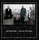 Songtexte von Old Blind Dogs - Four on the Floor