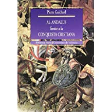 Al-Andalus frente a la conquista cristiana (Historia Biblioteca Nueva - Universitat de València)