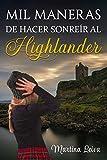 Mil maneras de hacer sonreír al Highlander