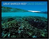 Great Barrier Reef (National Geographic insight) by David Doubilet (2002-04-01)