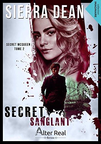 Secret sanglant: Secret McQueen, T2 par Sierra Dean