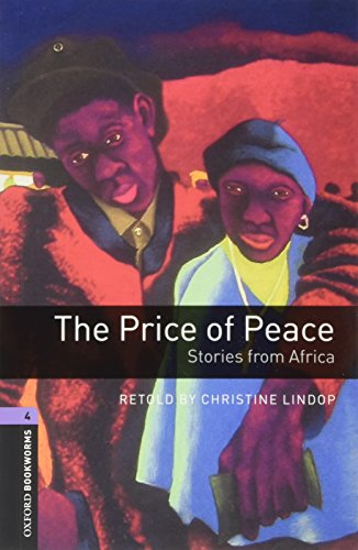 Oxford bookworms library: oxford bookworms 4 the price of peace stories from africa mp3 pack