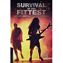 Survival of the Fittest: Heavy Metal in the 1990's (English Edition)