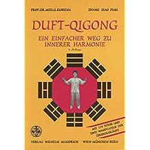 Duft-Qigong. Ein einfacher Weg zu innerer Harmonie