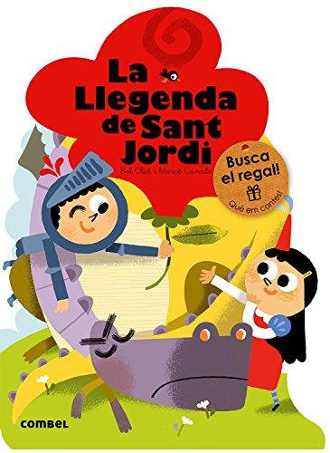 La llegenda de Sant Jordi (Què em contes!) por Bel Olid
