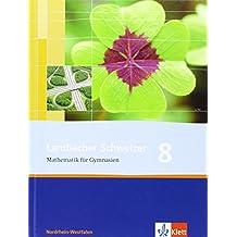 Lambacher Schweizer - Ausgabe für Nordrhein-Westfalen. Neubearbeitung 2009 / Schülerbuch 8. Schuljahr