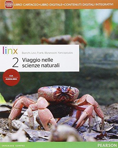 Viaggio nelle scienze naturali. Per le Scuole superiori. Con e-book. Con espansione online: 2