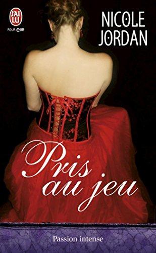 Pris au jeu (J'ai lu Passion intense) (French Edition)