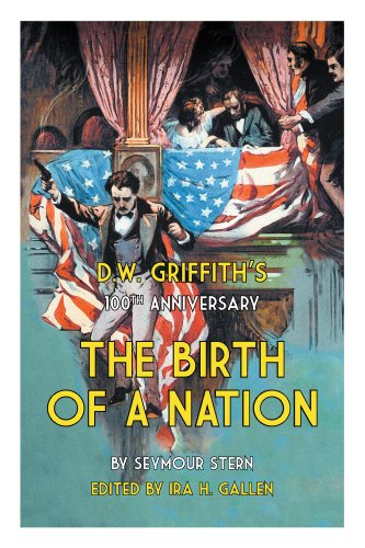 D.W. Griffith's 100th Anniversary The Birth of a Nation (English Edition)