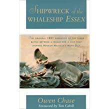 Shipwreck of the Whaleship Essex by Owen Chase (1999-08-01)