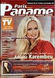 Telecharger Livres PARIS PANAME No 1417 du 27 10 2007 ADRIANA KAREMBEU VIE PRATIQUE DES PROFESSIONNELS A VOTRE SERVICE EMPLOI DOMICILIATION AUTO MOTO IMMOBILIER ANIMAUX (PDF,EPUB,MOBI) gratuits en Francaise