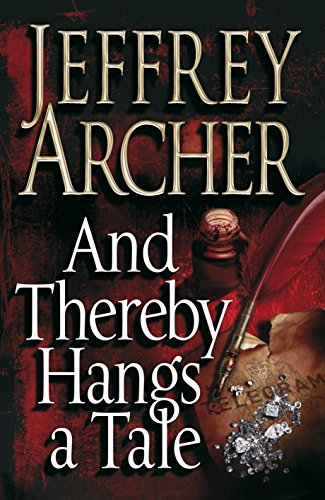 Jeffrey Archer And Thereby Hangs A Tale (Hardcover)