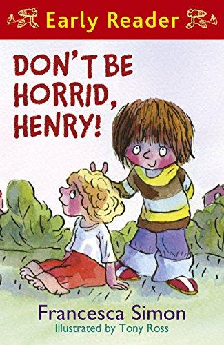 Don't be horrid, Henry