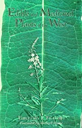 Edible and Medicinal Plants of the West by Gregory L. Tilford (1997-12-31)
