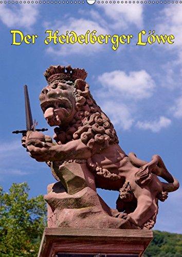 Der Heidelberger Löwe (Wandkalender 2019 DIN A2 hoch): Der Wittelsbacher Löwe, Wappentier von Heidelberg. (Monatskalender, 14 Seiten ) (CALVENDO Orte)