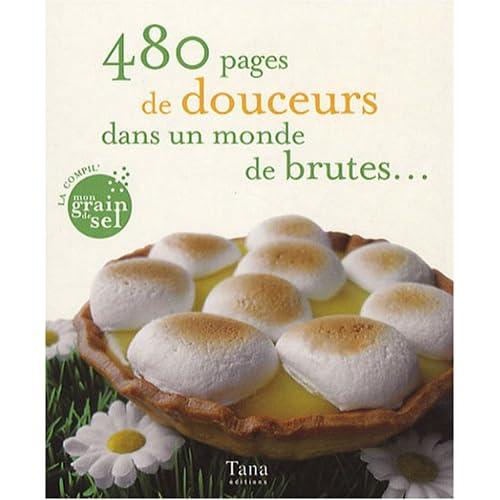 480 PAGES DOUCEURS DANS MONDE