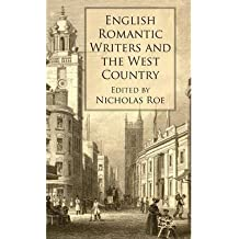 [(English Romantic Writers and the West Country)] [Author: Nicholas Roe] published on (July, 2010)