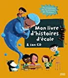 Mon livre d'histoires d'école & son CD  