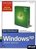 Microsoft Windows XP Home Edition - Das Handbuch