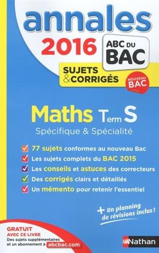 Annales ABC du BAC 2016 Maths Term S Spcifique et spcialit