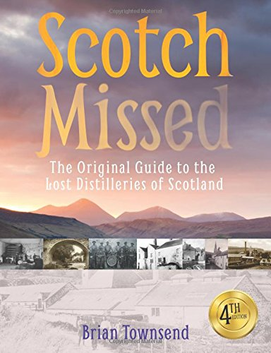 scotch-missed-the-original-guide-to-the-lost-distilleries-of-scotland