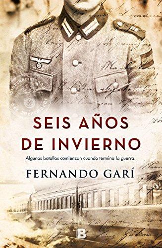 Seis años de invierno por Fernando Garí